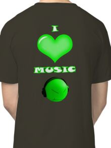 I love music - back Classic T-Shirt