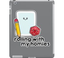 Polyhedral Pals - D20, Pencil, and Paper - Rolling with my Homies iPad Case/Skin