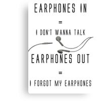 Funny Music Earphones Quote Canvas Print