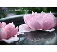 Find Her in the Smallest of Miracles Photographic Print