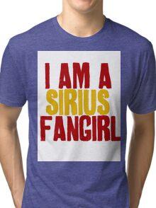 I Am a Sirius Fangirl Tri-blend T-Shirt