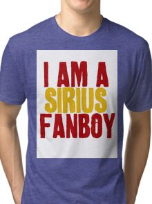 I Am a Sirius Fanboy Tri-blend T-Shirt