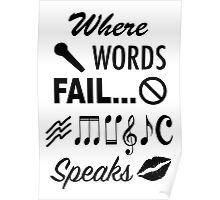 Where Words Fail Music Speaks Poster