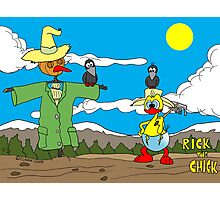"Rick the chick ""SCARECROW"" Photographic Print"