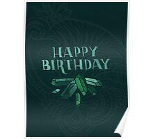 Happy Birthday - Emeralds Poster