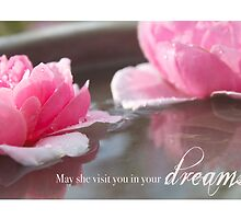 May She Visit You In Your Dreams by Franchesca Cox