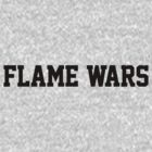 Flame Wars by ungrammatik