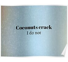 Cracking Coconuts Poster
