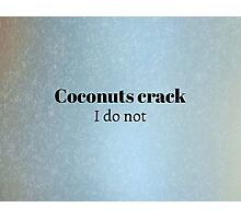 Cracking Coconuts Photographic Print