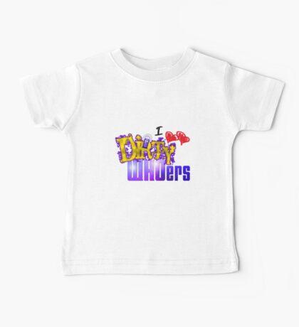 I love Dirty WHOers - light shirts Baby Tee