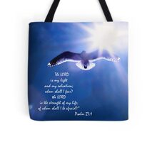 The Lord Is My Light and My Salvation Tote Bag