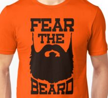 Fear The Beard Shirt by Fear The Beard Unisex T-Shirt