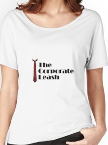 Corporate Leash Women's Relaxed Fit T-Shirt