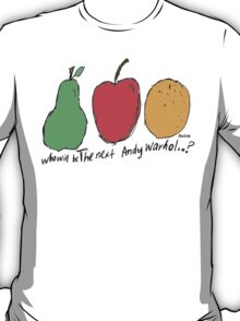 Who Will be the Next Andy Warhol? T-Shirt