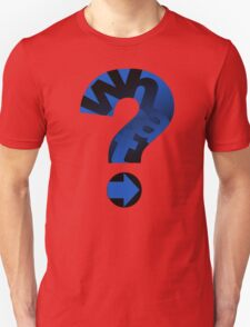 WHAT (BLUE) Unisex T-Shirt