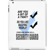 Security guard.  iPad Case/Skin