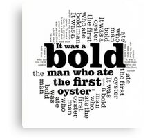 BOLD MAN OYSTER TYPOGRAPHY Canvas Print