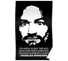 Charles Manson - You know a long time ago.. Poster