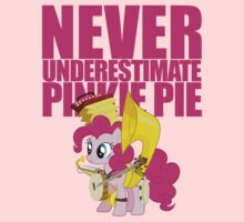 Never Underestimate Pinkie Pie Kids Tee