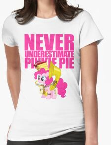 Never Underestimate Pinkie Pie Womens Fitted T-Shirt
