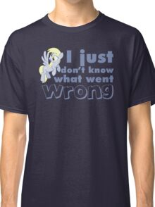 """Derpy Hooves / Ditzy Doo """"I just don't know what went wrong"""" Classic T-Shirt"""