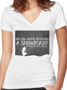 Do You Want to Build a Snowman? Women's Fitted V-Neck T-Shirt