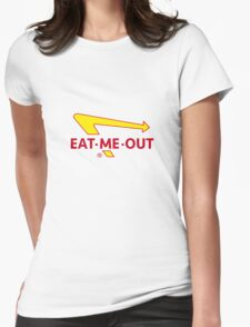 Eat Me Out  Womens Fitted T-Shirt