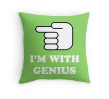 I'm With Genius Throw Pillow