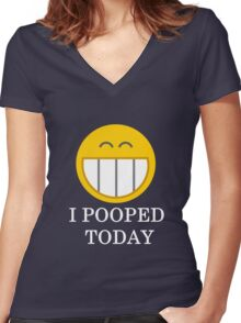 I pooped today smiley face Women's Fitted V-Neck T-Shirt