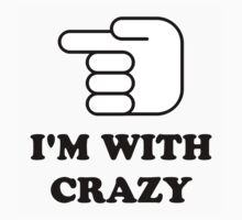 I'm With Crazy by limitlezz