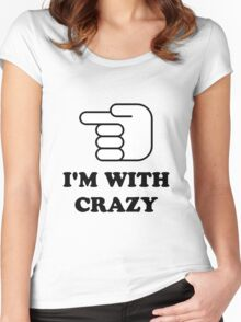 I'm With Crazy Women's Fitted Scoop T-Shirt