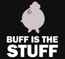 Buff is the Stuff by Dennis Daniel