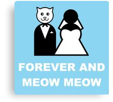 Married to a cat Canvas Print