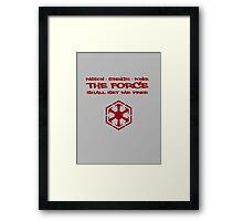 Sith Code Framed Print