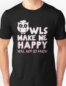 OWLS MAKE ME HAPPY T-Shirt