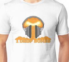 I Drop Bombs Unisex T-Shirt