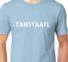 TANSTAAFL Unisex T-Shirt