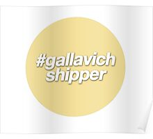 #gallavich shipper - yellow  Poster