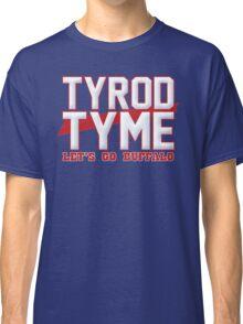 It's Tyme! Classic T-Shirt