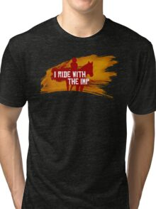 I Ride With The Imp Tri-blend T-Shirt