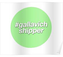 #gallavich shipper - green - shameless us - gallavich Poster
