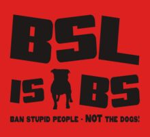 BSL is BS (light/sticker) T-Shirt