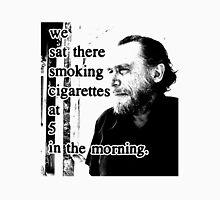 Charles Bukowski Quotes Unisex T-Shirt