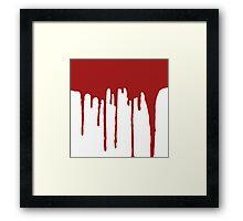 DRIP DRIP DRIP- Dark Red/White Framed Print