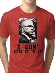 X gon' Give it to ya Tri-blend T-Shirt