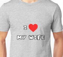 I Heart My Wife Unisex T-Shirt