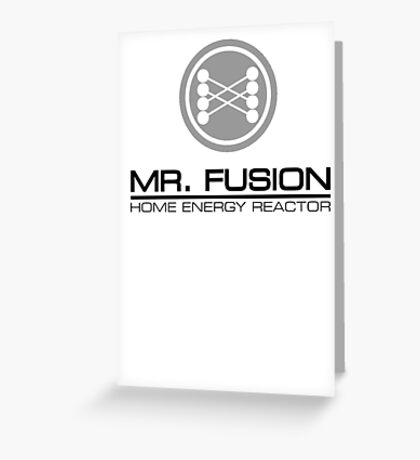 Mr. Fusion Greeting Card