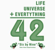 Life, the Universe, and Everything = 42 = 6x9 Kids Clothes