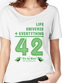 Life, the Universe, and Everything = 42 = 6x9 Women's Relaxed Fit T-Shirt