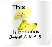 This :O is Bananas B-A-N-A-N-A-S Poster